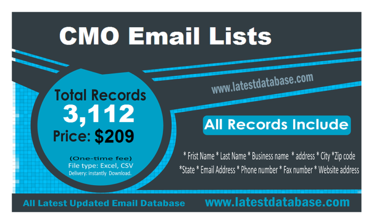 CMO email lists is only contain chef marketing officer name, address, phone number, company details. 90% accurate contact data. CMO email lists only data of chef marketing offers. You can easily reach to Chef marketing officer with this mailing list. If you like to build other countries Chef marketing officer email list then please let us know. We will build your targeted countries chef marketing officer database.